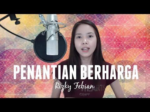Penantian Berharga - Rizky Febian (Cover)