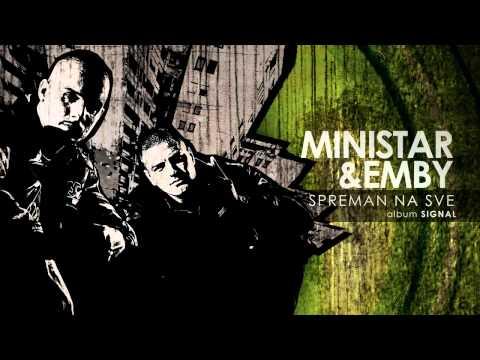 Ministar & Emby - Spreman Na Sve (SIGNAL)