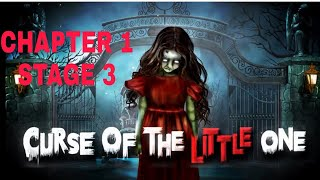 Curse Of The Little One Chapter 1 Stage 3 Walkthrough
