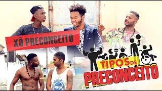 Baixar TIPOS DE PRECONCEITO - Oxe Que Viaje (Humor Baiano)