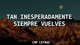 Carlos Rivera - Vuelves (Si Fuera Mía) [letra]