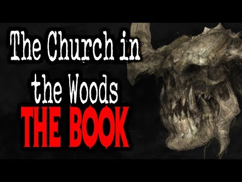"""The Church in the Woods: The Book"" 