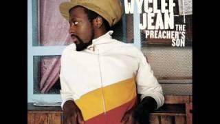 NEW!!! Wyclef Jean - Streets Pronounce Me Dead