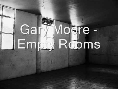 Gary Moore -  Empty Rooms with lyrics..