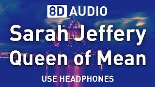 Sarah Jeffery - Queen of Mean | 8D AUDIO 🎧