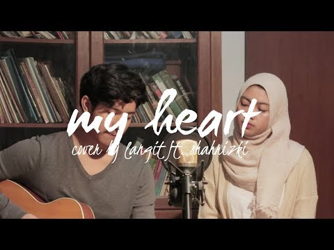 My Heart by Acha ft. Irwansyah (Cover by Langit ft. Shahrizki)