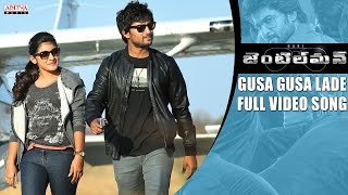 Gusa Gusa Lade Full Video Song || Gentleman Video Songs || Nani, Surabhi, Nivetha Thamas, ManiSharma