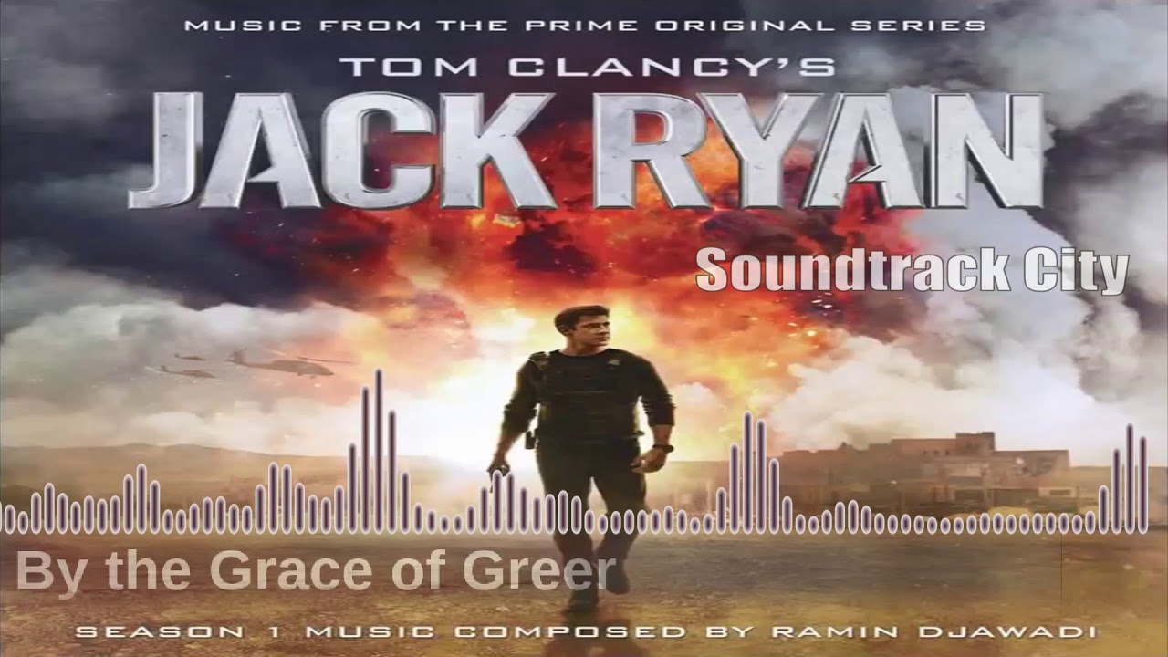 Download Jack Ryan · 14 · By the Grace of Greer · Season 1 Soundtrack · Ramin Djawadi