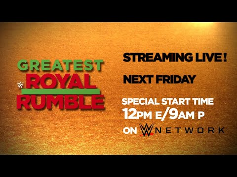 Don't miss the Greatest Royal Rumble event from Saudi Arabia next Friday
