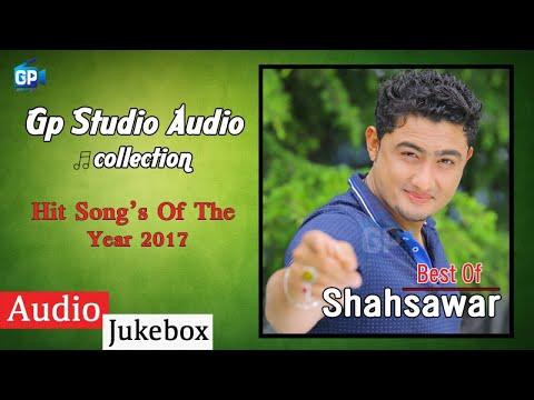 Best Of Shahsawar Pashto New Songs 2017 - Pashto Audio Jukebox 2018 | Gp Studio Music
