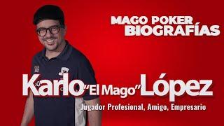 """MagoPoker Biografías: Karlo """"El Mago"""" López"""