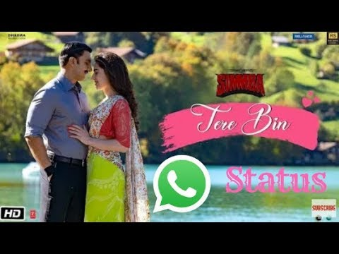 Tere Bin Nhi Jeena Mar Jaana Dholna, Tere Bin Nahi Lagta Dil Mera Dholna, Tere Bin Whatsapp Status,