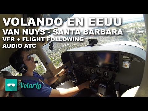 VOLANDO EN EEUU | VAN NUYS (KVNY) TO SANTA BÁRBARA (KSBA) | FLIGHT FOLLOWING | AUDIO ATC