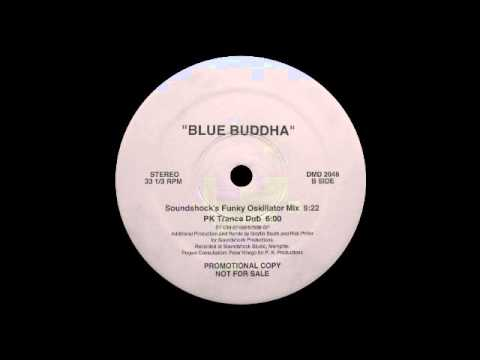 My Life With The Thrill Kill Kult - Blue Buddha (PK Trance Dub)