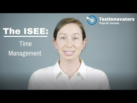 ISEE: Time Management Strategy for Higher Scores