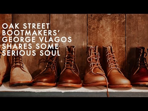 A G&F Extra: George Vlagos Of Oak Street Bootmakers