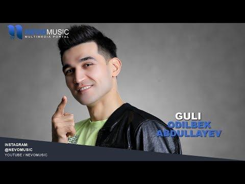 Odilbek Abdullayev - Guli | Одилбек Абдуллаев - Гули (music version)