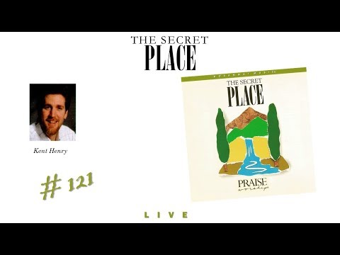 Kent Henry- The Secret Place (Full) (1992)