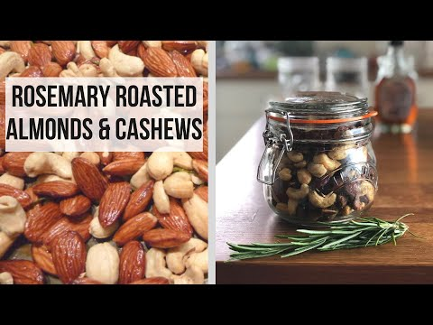 Rosemary Roasted Almonds and Cashews Recipe (with Home Grown Rosemary)