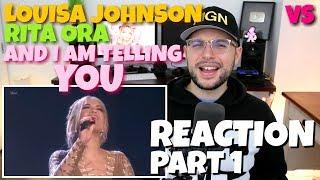 Rita Ora & Louisa Johnson - And I Am Telling You   The X Factor UK   VS   REACTION PT.1
