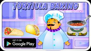 Tortilla Baking Lessons 4 - CellyGame