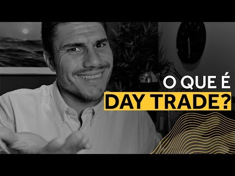 O que é Day Trade (eu NUNCA quebrei fazendo Day Trade..) Forex / Day Trade ao Vivo