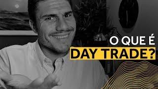 O que é Day Trade (eu NUNCA quebrei fazendo Day Trade..) Forex / Day Trade ao Vivo