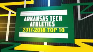 Arkansas Tech Athletics - Top 10 Moments from 2017-18
