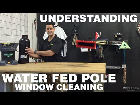 Understanding Pure Water & WaterFed Pole Window Cleaning