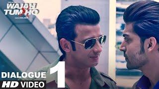 Wajah tum ho: dialogue promo 1| 9 days to go (in cinemas) | sana, sharman, gurmeet | vishal pandya