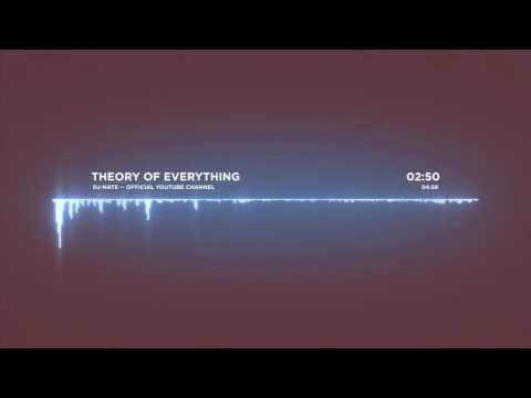 dj-Nate - Theory of Everything | OFFICIAL