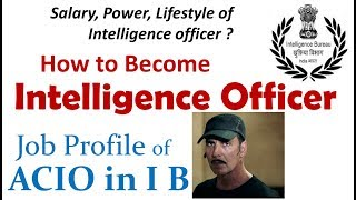 How to Become Intelligence Officer - ACIO in IB Complete Details