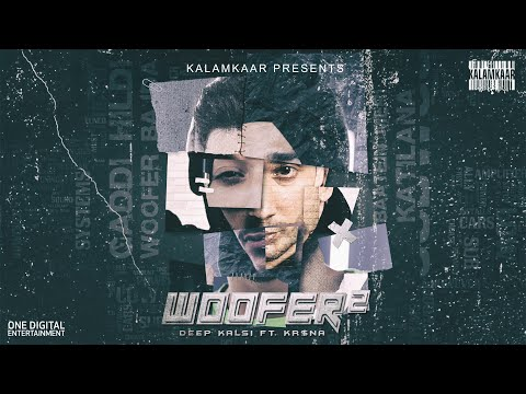 WOOFER 2 (LYRICAL VIDEO) | DEEP KALSI Ft. KR$NA (NO DAYS OFF - EP) | KALAMKAAR