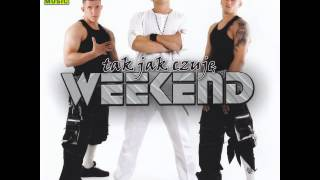 Weekend - Jesteś Zajebista