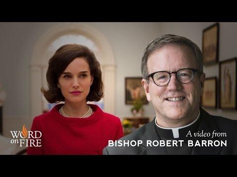 """Bishop Barron on """"Jackie"""""""