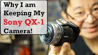 Video Why I am Keeping my Sony QX1 Camera - World's Smallest DIY APS-C Camera download MP3, 3GP, MP4, WEBM, AVI, FLV Mei 2018