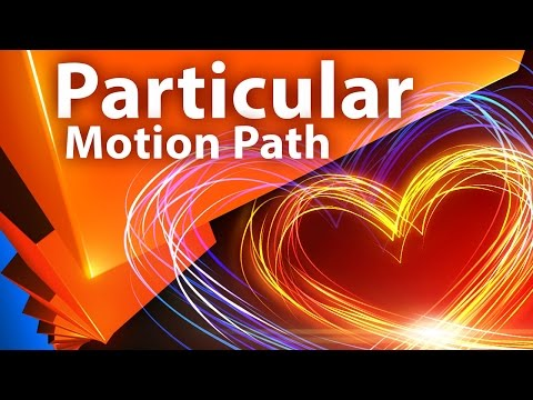 Движение частиц Trapcode Particular по траектории (Motion Path) - AEplug 161