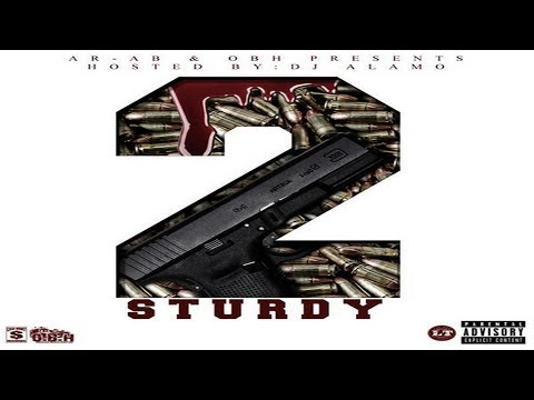 Ar-Ab & OBH Present: Sturdy Series Vol. 2 (2017 Full Mixtape) @AssaultRifleAb @MullaRulez