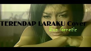 TERENDAP LARAKU cover Lagu hits jaman dulu