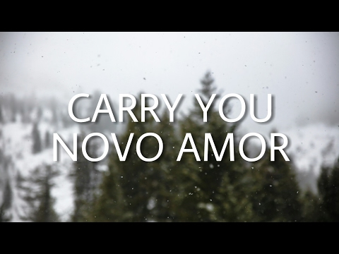Novo Amor - Carry You | Lyrics