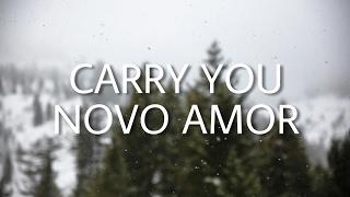 Video Novo Amor - Carry You | Lyrics download MP3, 3GP, MP4, WEBM, AVI, FLV Mei 2018