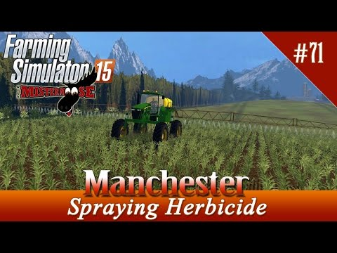 Farming Simulator 2015 - Manchester Ep71 - Spraying Herbicide