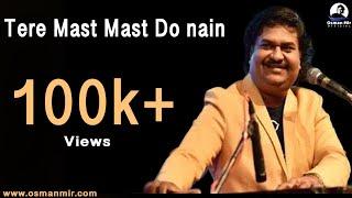 Tere Mast Mast Do Nain | Osman Mir | Bollywood Song | Madhapar