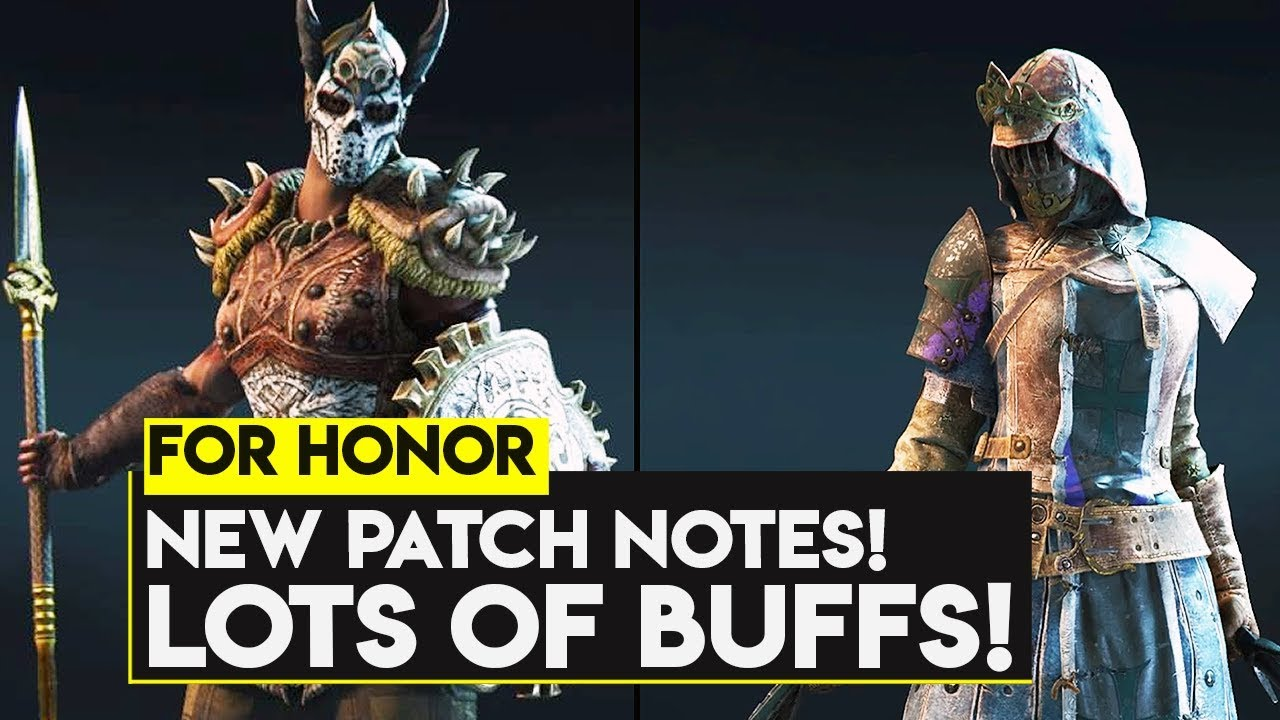 For Honor: SEASON 11 Mid-Season Patch! LOTS of BUFFS! Recovery Changes!