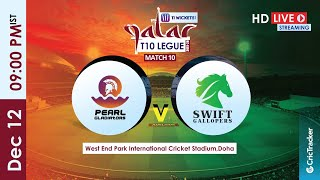 Qatar T10 Live Streaming : Match 10 Pearl Gladiators vs Swift Gallopers