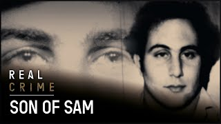 Son of Sam | Was David Berkowitz Born to Kill? | Real Crime