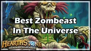 [Hearthstone] Best Zombeast In The Universe