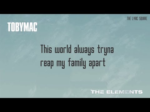 TobyMac The Elements Lyrics