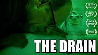 The Drain | (Award Winning Horror Short Film)