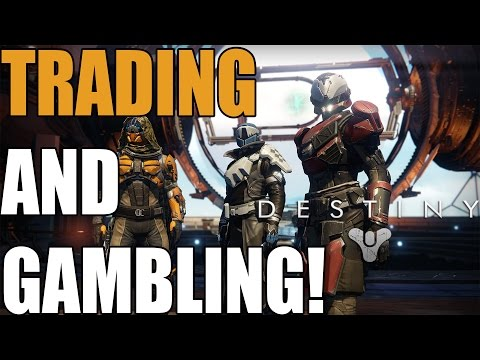 Destiny: Trading and Gambling System in DESTINY (What could of been)